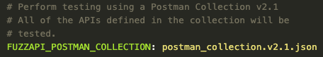 Postman collection support for API fuzz testing
