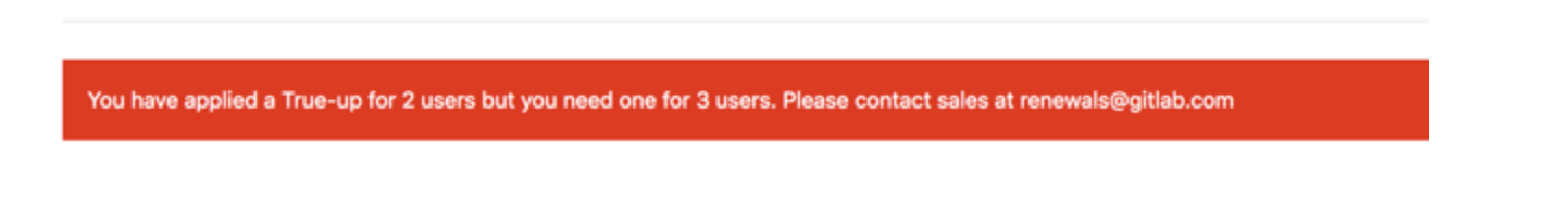 You have applied a True-up for 2 users but you need one for 3 users.